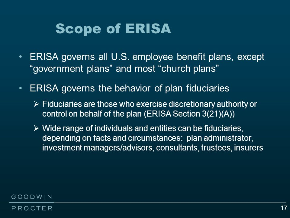 17 Scope of ERISA ERISA governs all U.S.