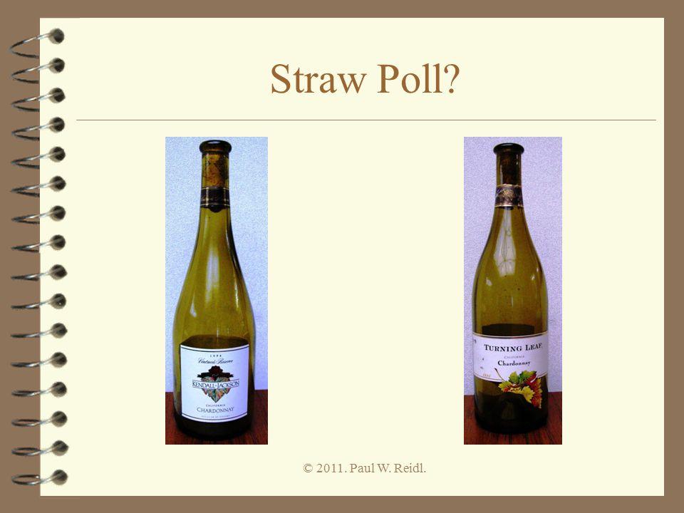 Straw Poll? © 2011. Paul W. Reidl.