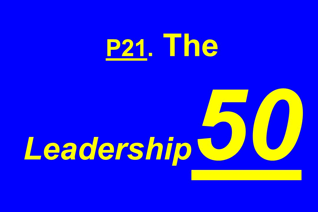 P21. The Leadership 50
