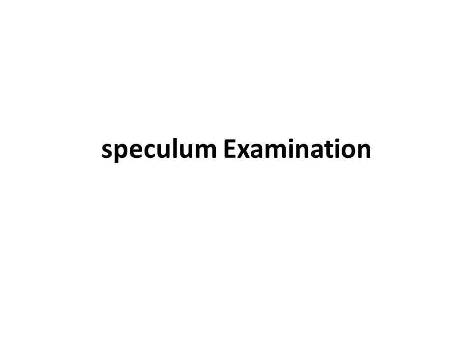 speculum Examination