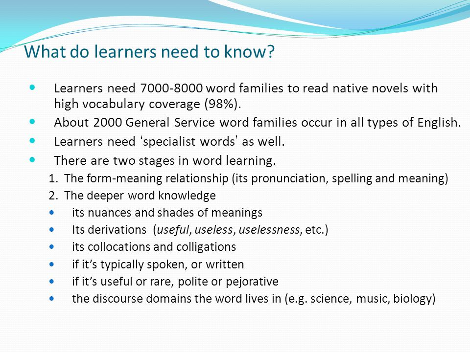 What do learners need to know.