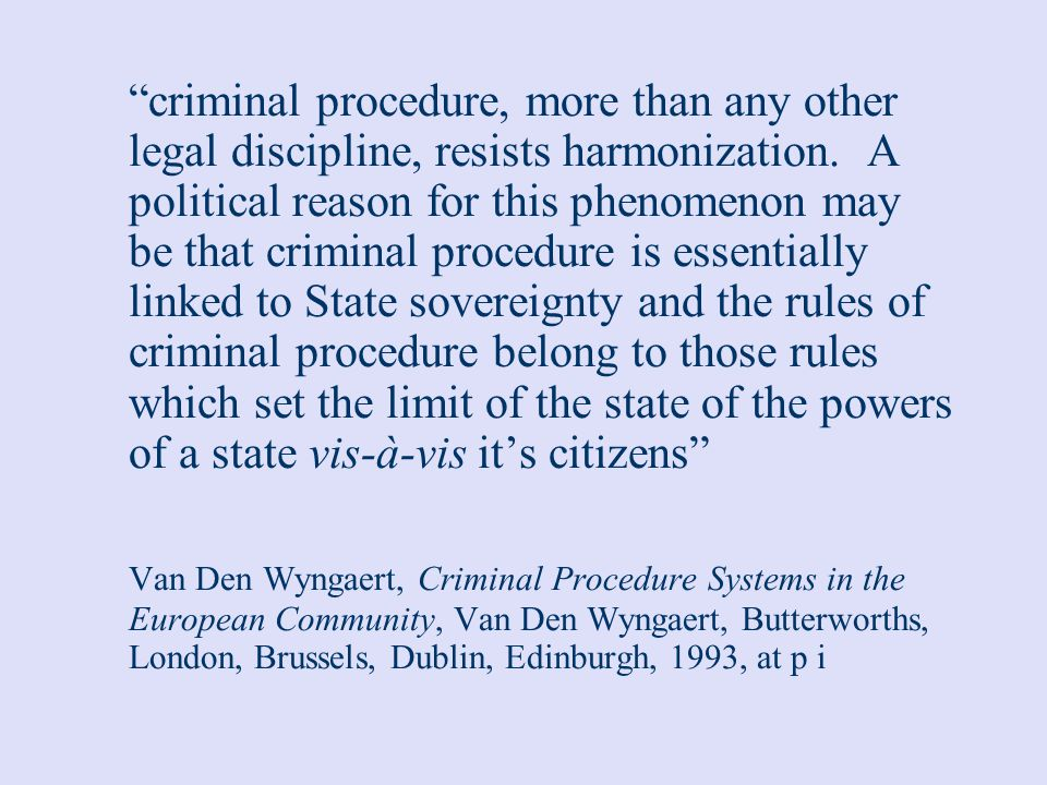 Prosecution Systems Huge variety of arrangements Common law adversarial systems /civil law inquisitorial systems Executive /judiciary Discretionary prosecution (the opportunity principle) / mandatory prosecution (the legality principle) Independent individual prosecutor/hierarchical system
