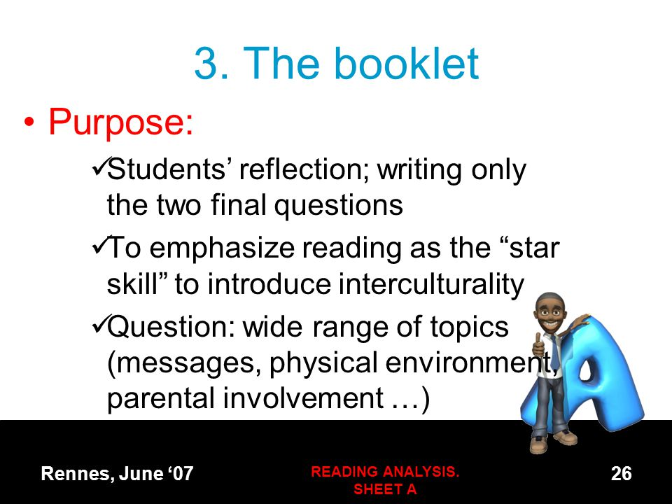 """3. The booklet Purpose: Students' reflection; writing only the two final questions To emphasize reading as the """"star skill"""" to introduce intercultural"""