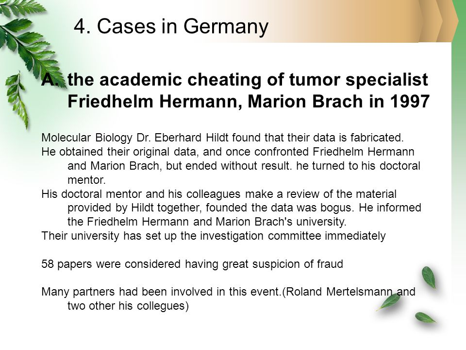 A.the academic cheating of tumor specialist Friedhelm Hermann, Marion Brach in 1997 Molecular Biology Dr.