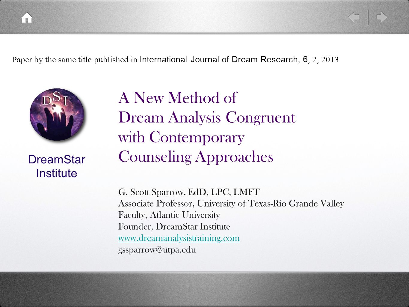 A New Method of Dream Analysis Congruent with Contemporary Counseling Approaches G.