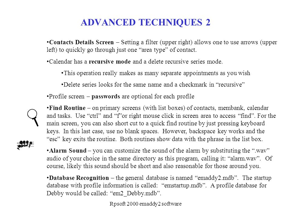 Rpsoft 2000 emaddy2 software ADVANCED TECHNIQUES 2 Contacts Details Screen – Setting a filter (upper right) allows one to use arrows (upper left) to q