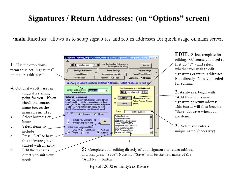 """Rpsoft 2000 emaddy2 software Signatures / Return Addresses: (on """"Options"""" screen) main function: allows us to setup signatures and return addresses fo"""