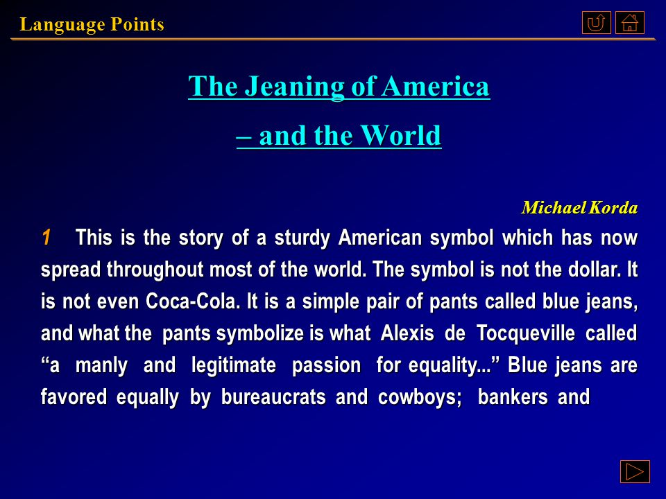 Language Points Text B The Jeaning of America – and the World Michael Korda