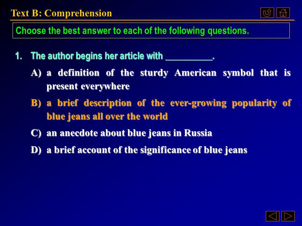 Text B: Comprehension Ex. XV, p. 243 《读写教程 IV 》 : Ex. XV, p. 243