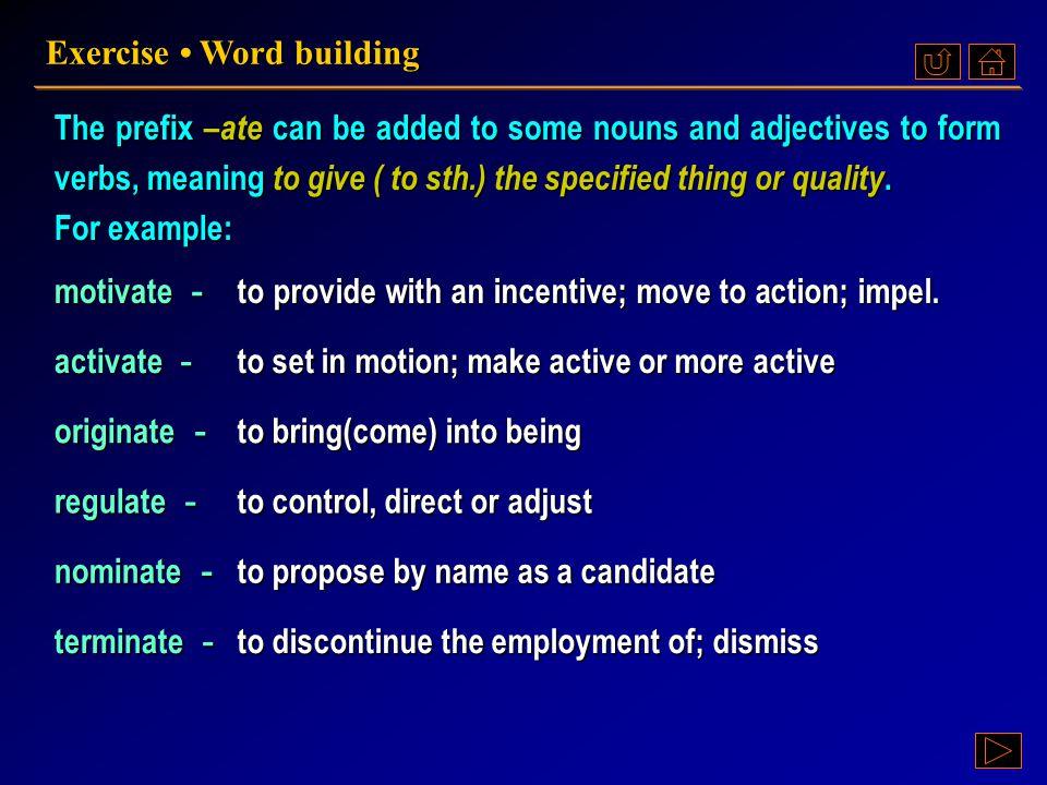 Ex. VI, p. 230 《读写教程 IV 》 : Ex. VI, p. 230 Exercise Word building