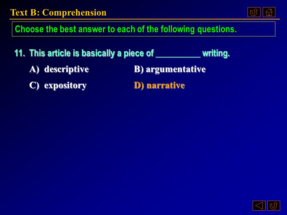Choose the best answer to each of the following questions.