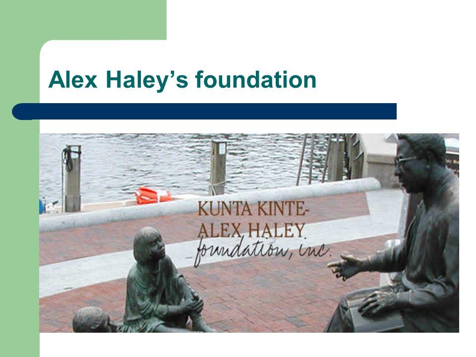 Alex Haley's foundation