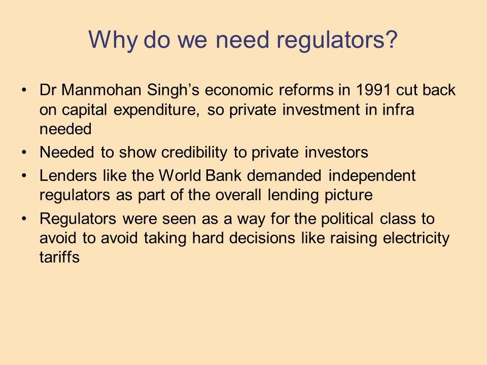 Why do we need regulators.