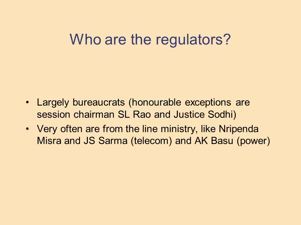 Who are the regulators.