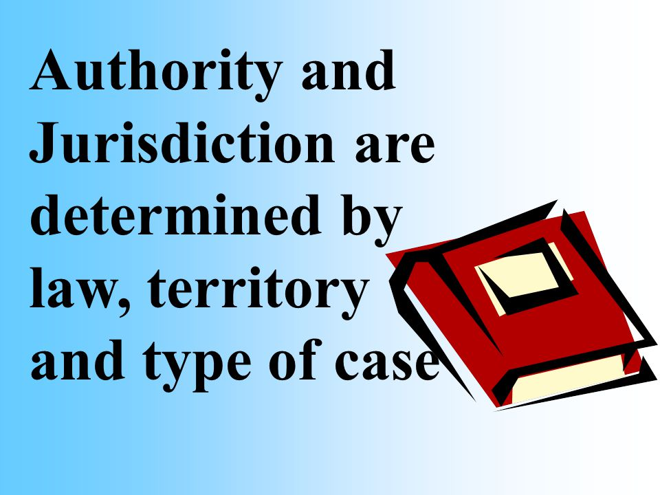 Many State court judges preside in courts in which jurisdiction is limited by law to certain types of cases.