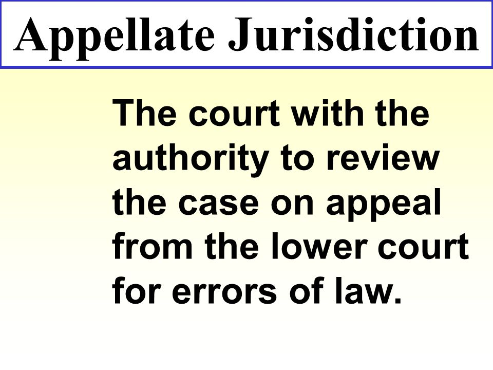 Intermediate Appellate Courts busy states have created an intermediate appellate court have no trial jurisdiction have no trial jurisdiction hear only appeals hear only appeals charged with reviewing a case for errors of law and legal procedure, cannot refuse to hear charged with reviewing a case for errors of law and legal procedure, cannot refuse to hear