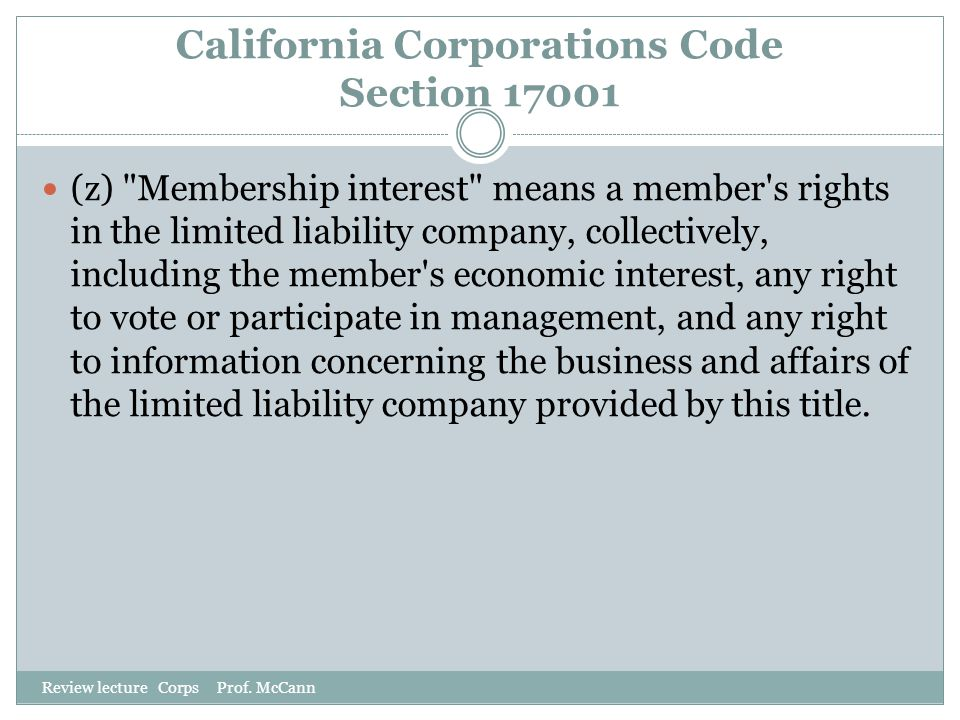 California Corporations Code Section 17001 Review lecture Corps Prof. McCann (z)
