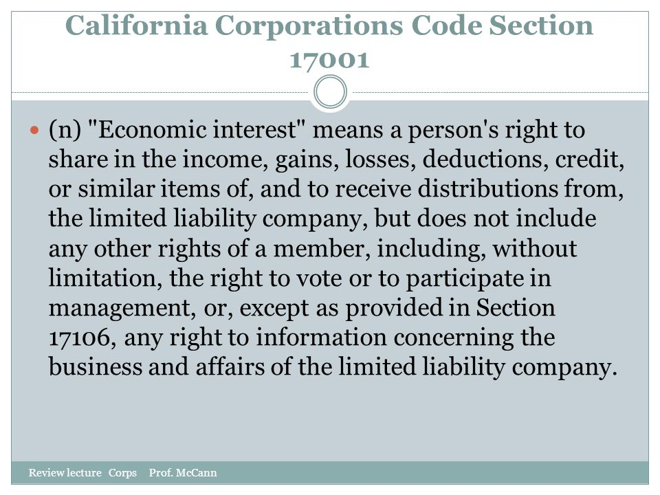 California Corporations Code Section 17001 Review lecture Corps Prof. McCann (n)
