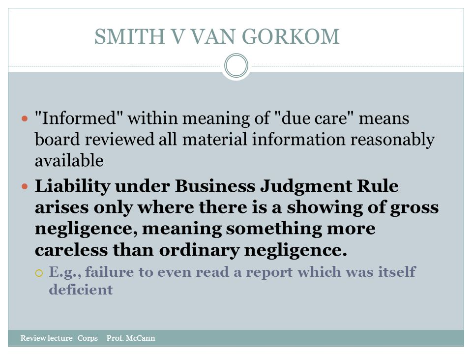 SMITH V VAN GORKOM Review lecture Corps Prof. McCann