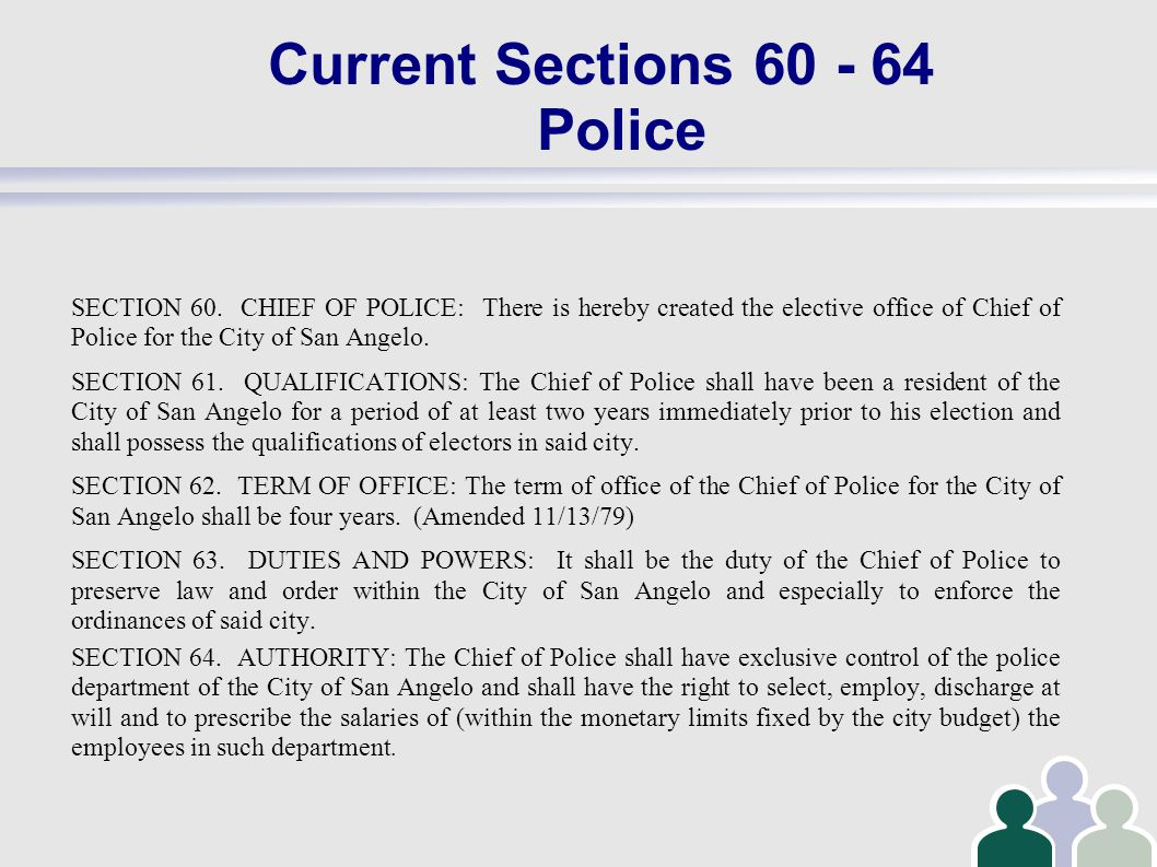 Current Sections 60 - 64 Police SECTION 60.
