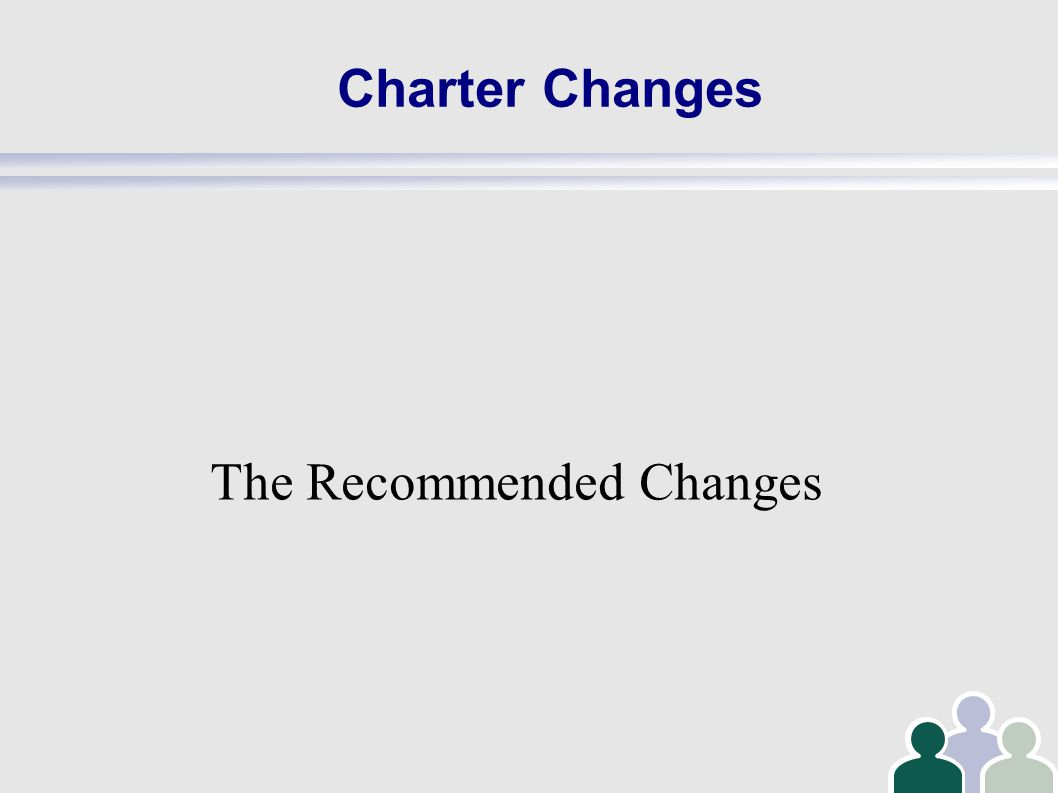 Charter Changes The Recommended Changes