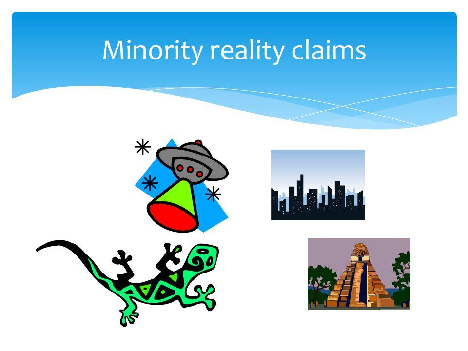 Minority reality claims