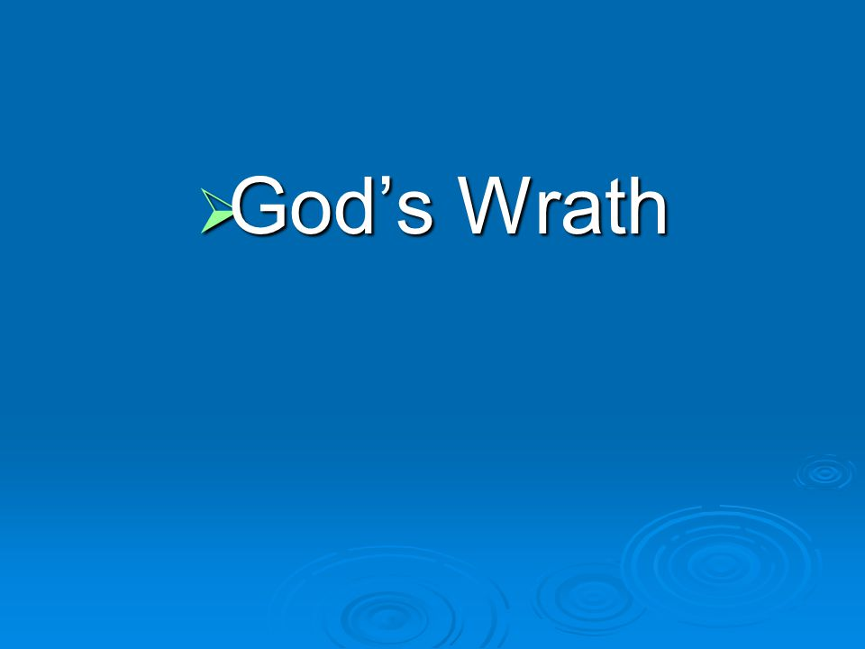  God's Wrath