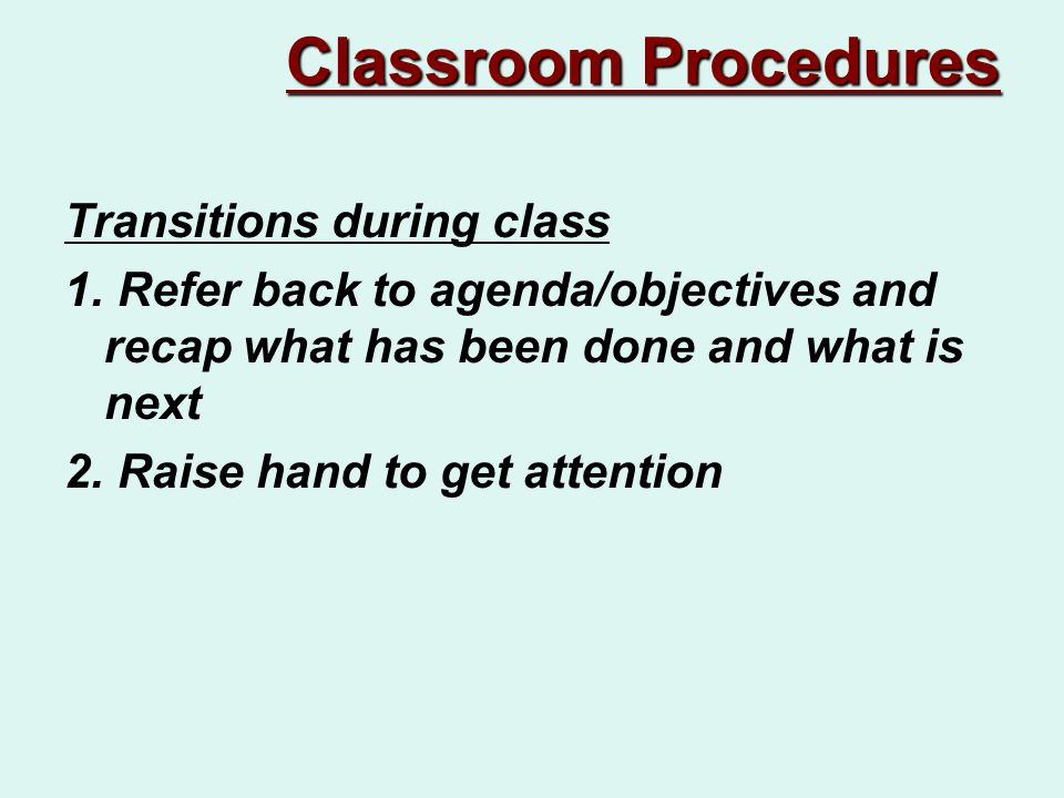 Transitions during class 1.