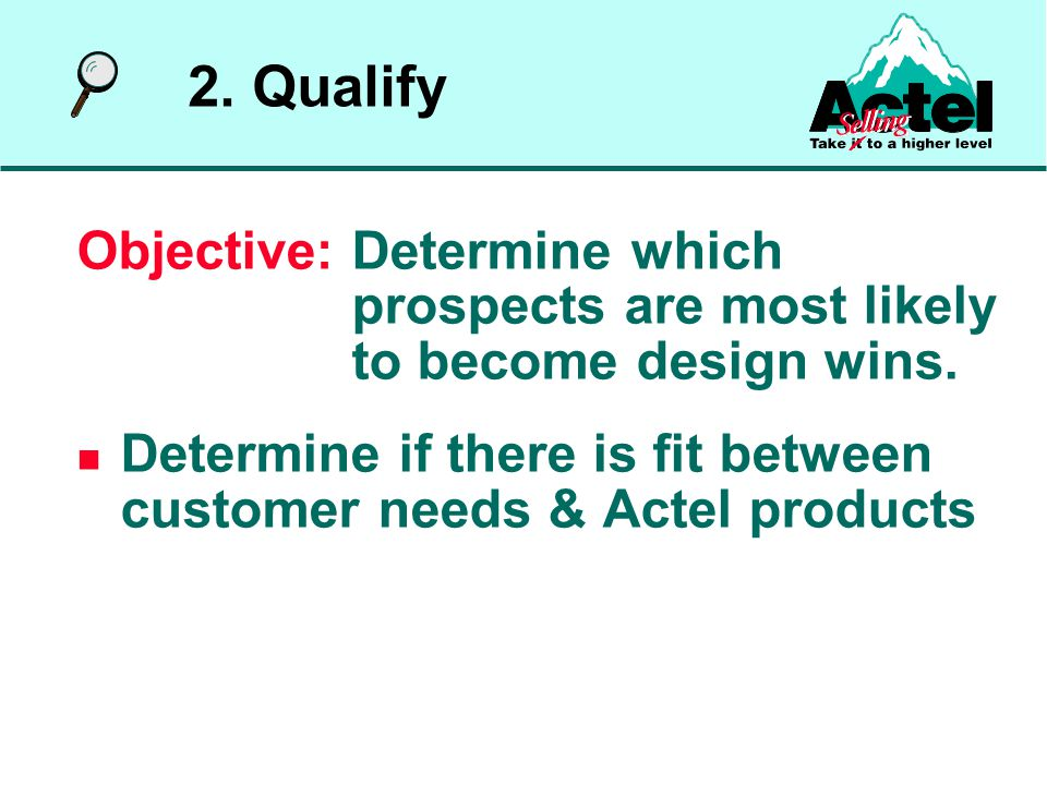 Objective: Determine which prospects are most likely to become design wins.