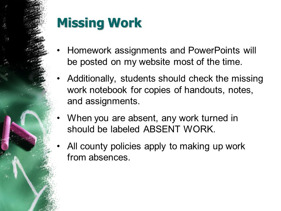 Homework Homework will be assigned usually on Monday of the week and due on Friday of the same week.