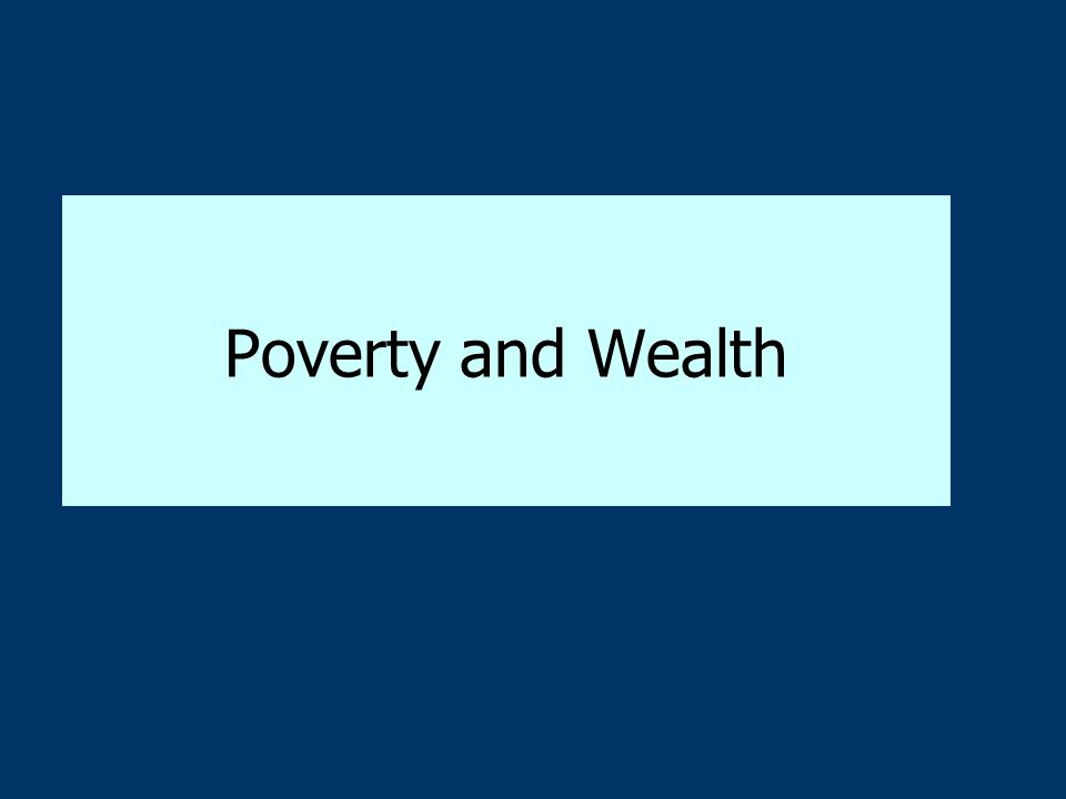 Responding to Poverty: The Welfare System Large government-run welfare programs have three characteristics : –they direct money to specific categories of people; –they benefit many people (e.g., the elderly, veterans, students, and farmers); and –they do not significantly change income inequality