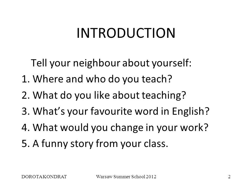 DOROTA KONDRATWarsaw Summer School 20123 MINGLING Think of some guilty pleasures you have.