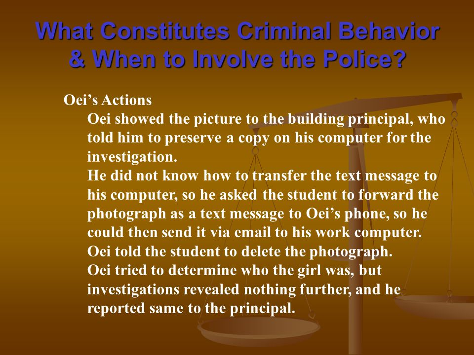 What Constitutes Criminal Behavior & When to Involve the Police.