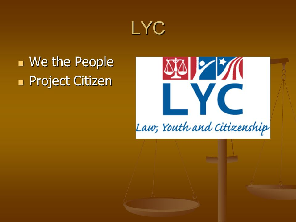 LYC We the People We the People Project Citizen Project Citizen