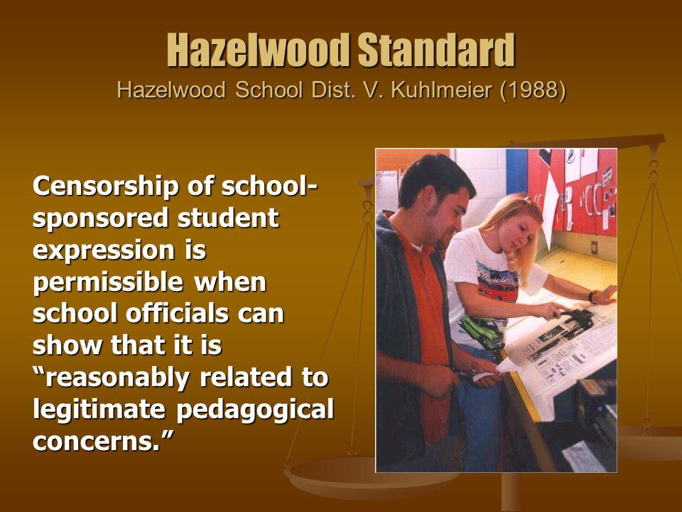 Hazelwood Standard Hazelwood School Dist. V.