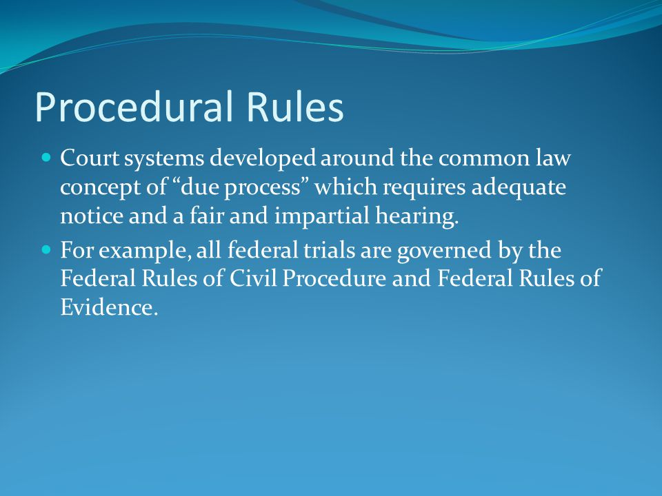 The Trial [2] The Defendant will object to Plaintiff's evidence and the judge will rule on each objection.