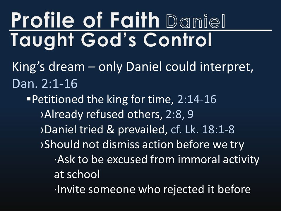 King's dream – only Daniel could interpret, Dan.