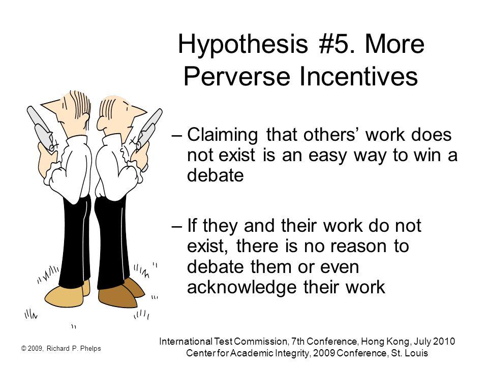 Hypothesis #5.