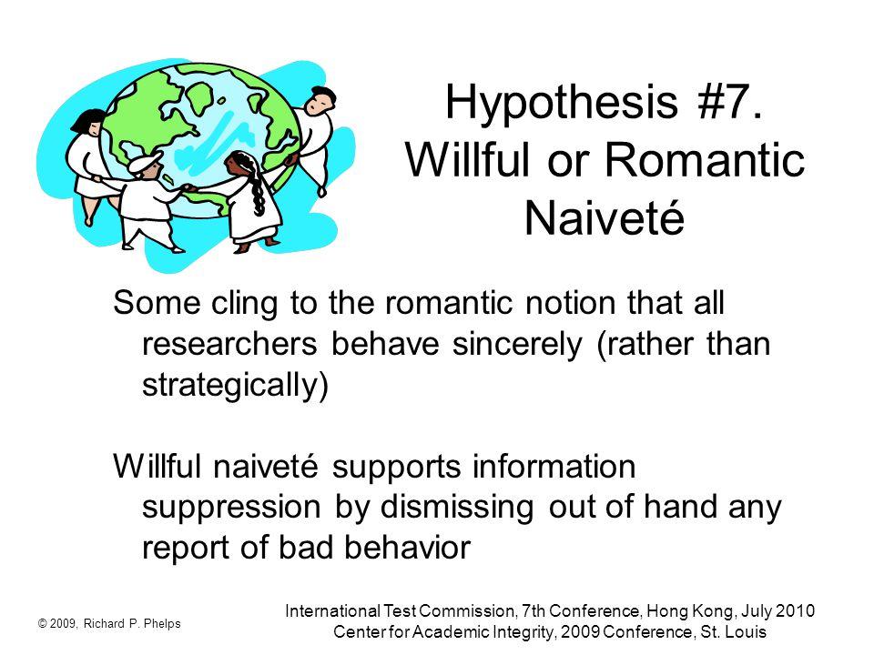 Hypothesis #7.