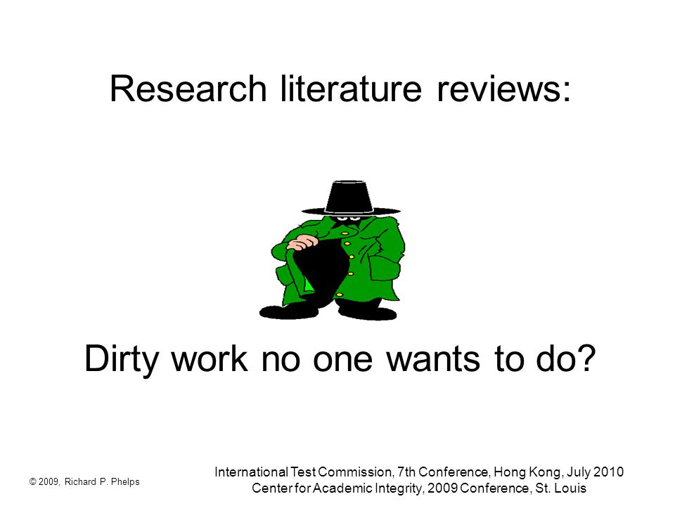 Research literature reviews: Dirty work no one wants to do.