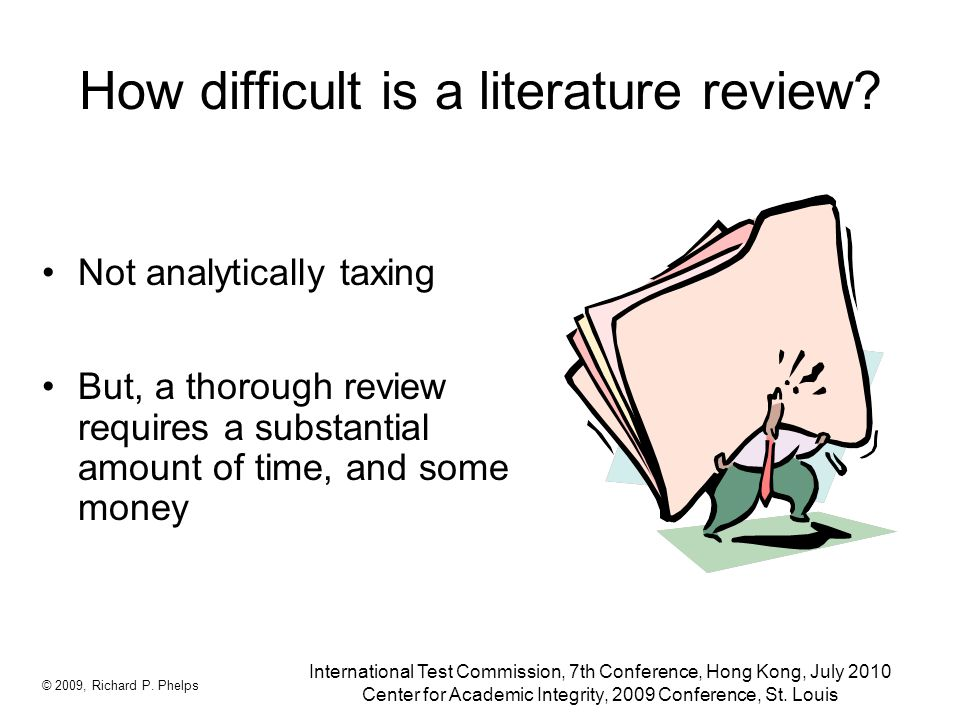 How difficult is a literature review.