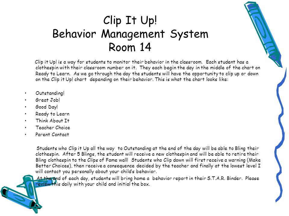 Clip It Up. Behavior Management System Room 14 Clip it Up.