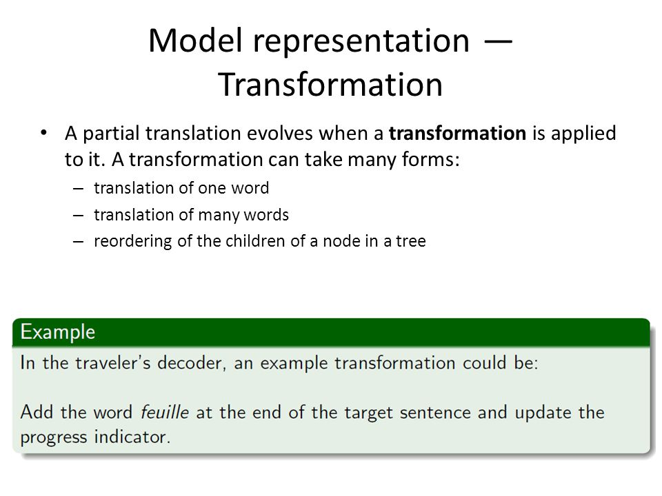 Model representation — Transformation A partial translation evolves when a transformation is applied to it.