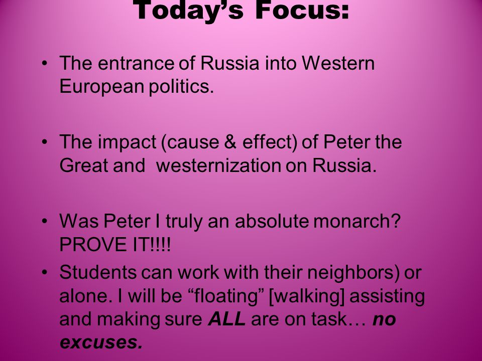 Today's Focus: The entrance of Russia into Western European politics.