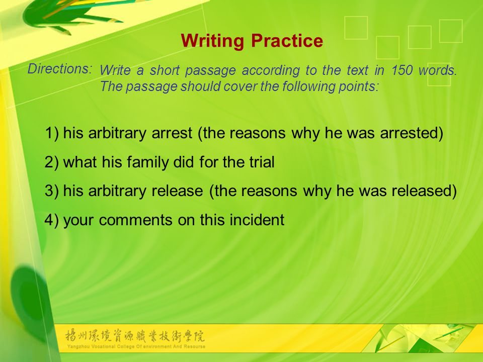 Writing Practice Write a short passage according to the text in 150 words.
