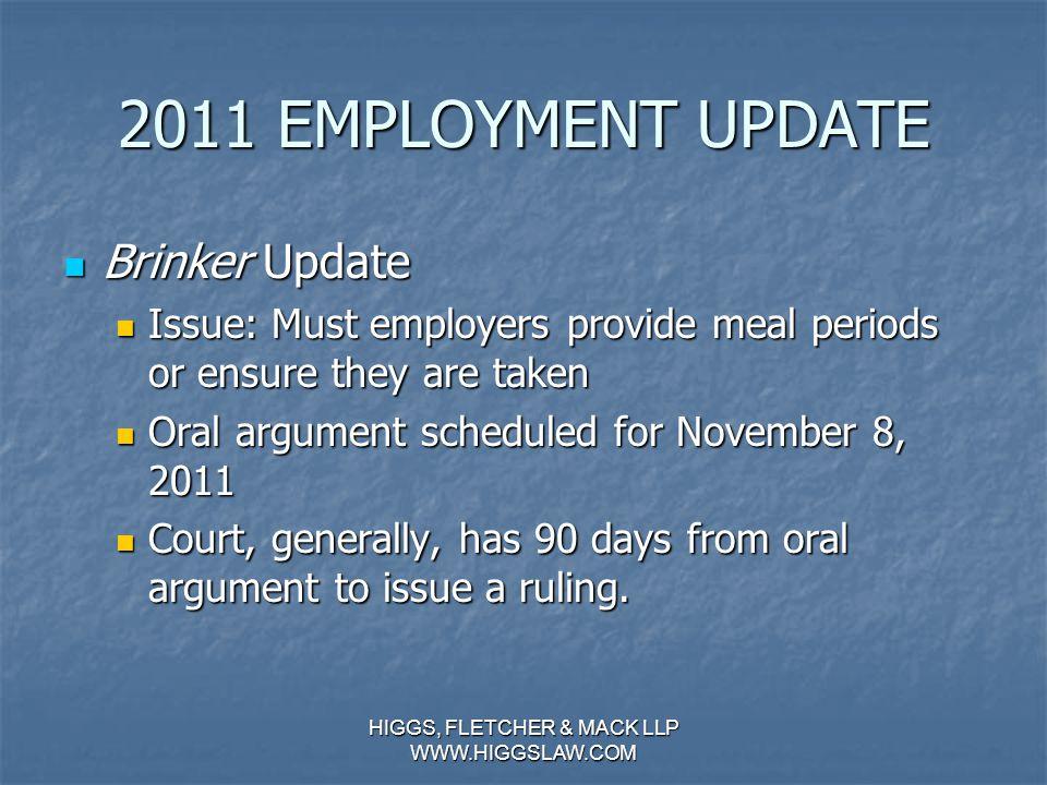 2011 EMPLOYMENT UPDATE Holmes v. Petrovich Holmes v.