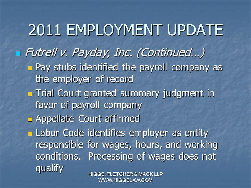 2011 EMPLOYMENT UPDATE Futrell v. Payday, Inc. Futrell v.