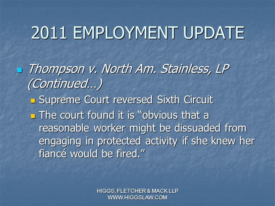 2011 EMPLOYMENT UPDATE Thompson v. North Am. Stainless, LP Thompson v.
