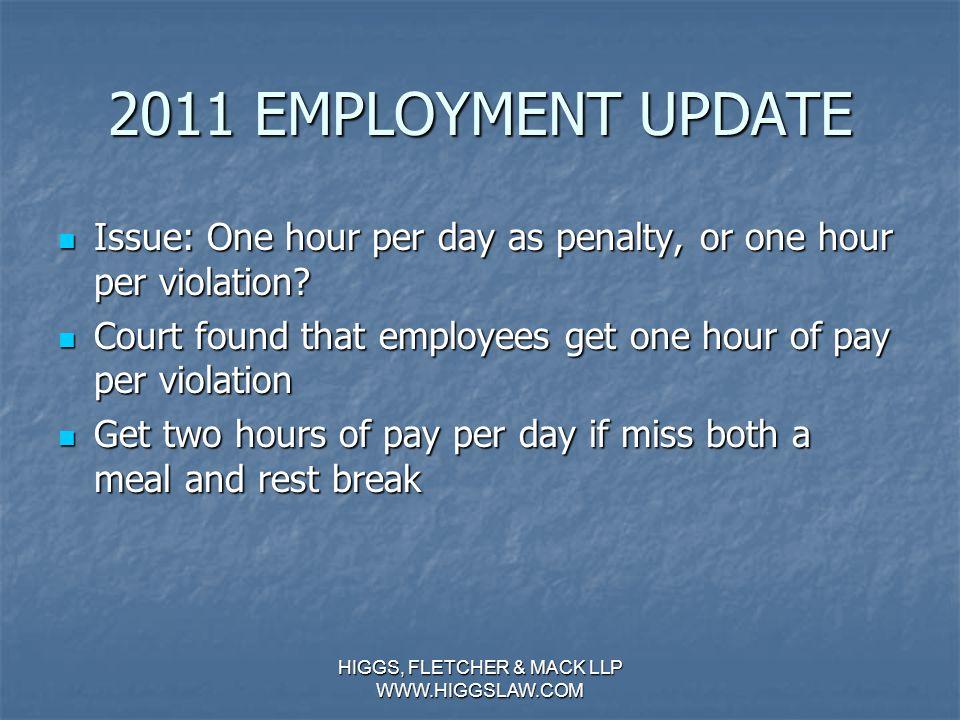 2011 EMPLOYMENT UPDATE United Parcel Serv. v. Superior Court United Parcel Serv.
