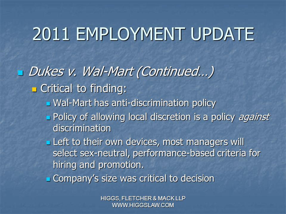 2011 EMPLOYMENT UPDATE Dukes v. Wal-Mart Dukes v.